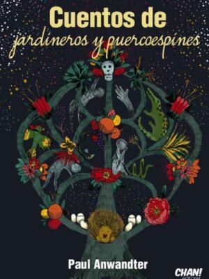 Cuentos de Jardineros y Puercoespines