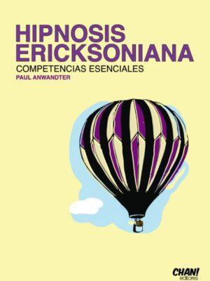 Hipnosis Ericksoniana: Competencias Esenciales