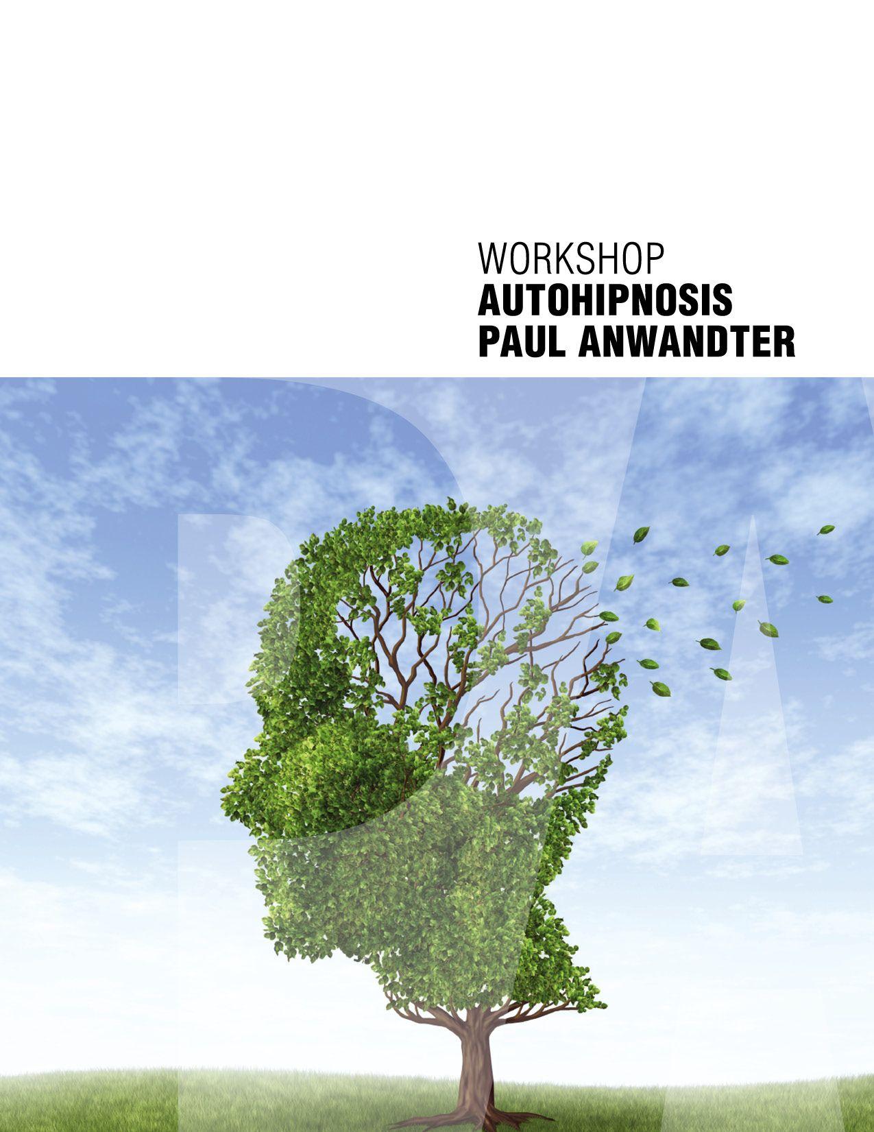 WORKSHOP autohipnosis Paul anwandter
